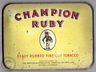 Champion Ruby Fine Cut 2oz Tobacco Tin