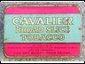 Cavalier Broad Slice 2oz Tobacco Tin