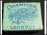 Champion Long Cut 4oz Tobacco Tin