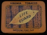 Life Guard Medium Fine Cut Tobacco 2oz